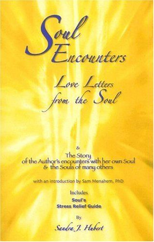 9781587768347: Soul Encounters: Love Letters from the Soul