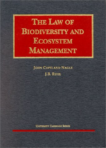 9781587781346: Nagle's The Law of Biodiversity and Ecosystem Management (University Casebook Series®)