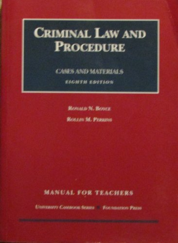 Criminal Law and Procedure, Cases and Materials, Manual for Teachers (Criminal Law and Procedures) (158778145X) by [???]