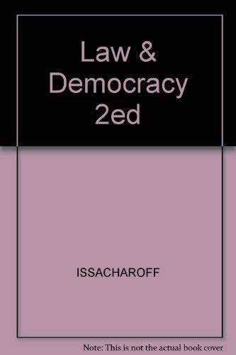 Law of Democracy (University casebook series) (1587781514) by Issacharoff, Samuel