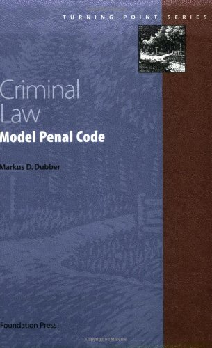 9781587781780: Dubber's Criminal Law: Model Penal Code (Turning Point Series)