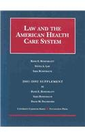 Rosenblatt, Law, and Rosenbaum's Law and the American Health Care System, 2001 Supplement (University Casebooks) (1587781808) by Frankford, David