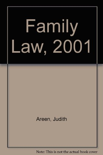 Family Law, 2001 (9781587782305) by Areen, Judith