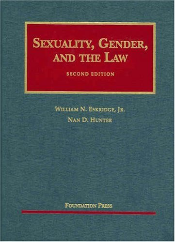 9781587783357: Sexuality, Gender, and the Law (University Casebooks)