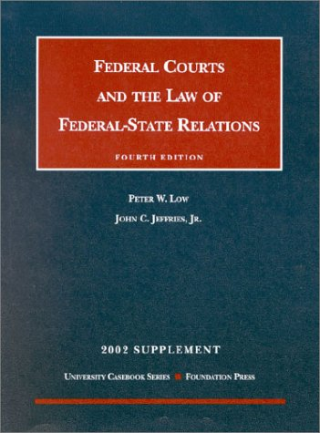 Supplement to Federal Courts and Law: Low, Peter, Jeffries, John