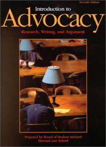 Introduction to Advocacy: Research, Writing and Argument: School, Harvard Law