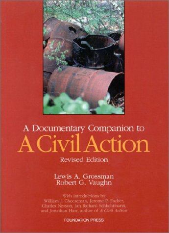 9781587784224: A Documentary Companion to A Civil Action (Revised Edition) (University Casebook)
