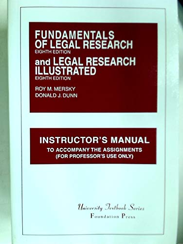 9781587784323: Fundamentals of legal research, eighth edition, and Legal research illustrated, eighth edition: Instructor's manual to accompany the assignments (University texbook series)