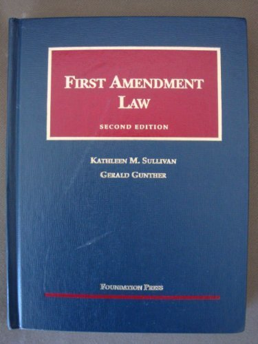 9781587784422: First Amendment Law (University Casebook Series)