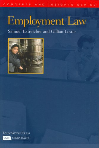 Estreicher and Lester's Employment Law (Concepts and Insights Series) (1587784793) by Samuel Estreicher; Gillian Lester
