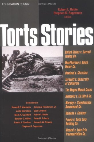 9781587785030: Torts Stories (Law Stories)