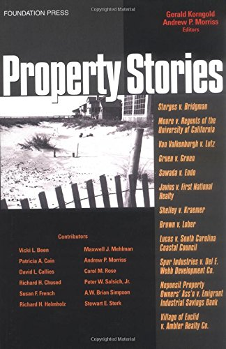 Property Stories (Law Stories Series) (1587785048) by Korngold, Gerald; Morriss, Andrew P.