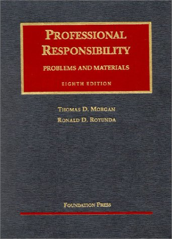 9781587785245: Professional Responsibllity: Problems and Materials (University Casebook Series)