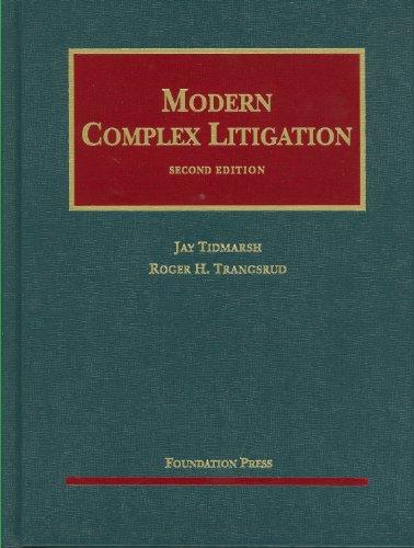 Modern Complex Litigation, 2d (University Casebook Series): Tidmarsh, Jay; Transgrud, Roger