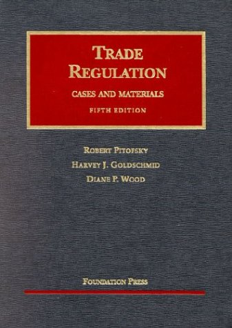 9781587785450: Cases and Materials on Trade Regulation (University Casebook Series)