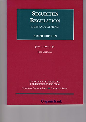 9781587785689: Securities Regulations: Cases and Materials, 9th Edition (Teacher's Manual)
