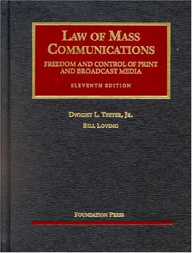 Law of Mass Communications: Freedom and Control: Dwightl, Jr., Ph.D.