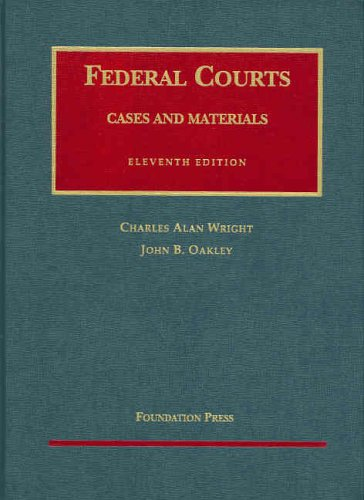 9781587787317: Cases and Materials on Federal Courts (University Casebook) (University Casebook Series)
