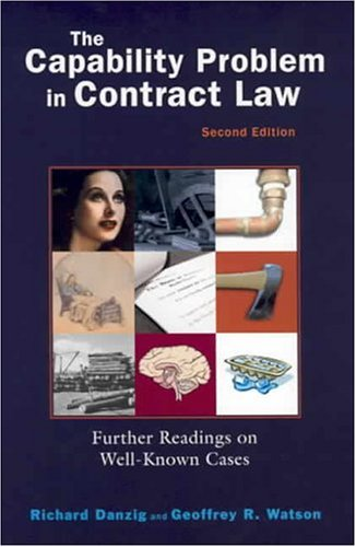 9781587787324: The Capability Problem in Contract Law: Further Readings on Well-Known Cases, 2d (Coursebook)