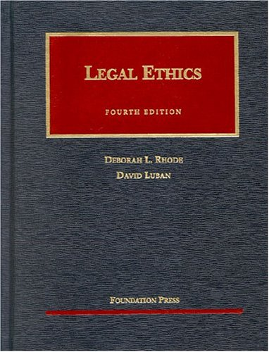 9781587787331: Legal Ethics (University Casebook Series)