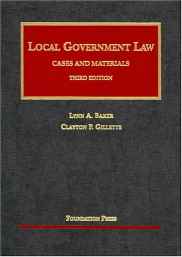 9781587787423: Local Government Law: Cases and Materials (University Casebook Series)