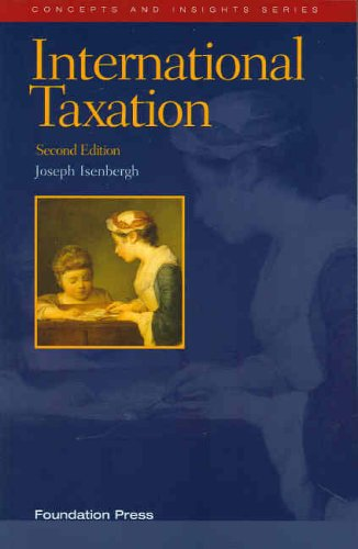 9781587787553: International Taxation (Concepts & Insights)