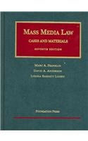 9781587787737: Franklin, Anderson and Lidsky's Mass Media Law: Cases and Materials, 7th (University Casebooks)