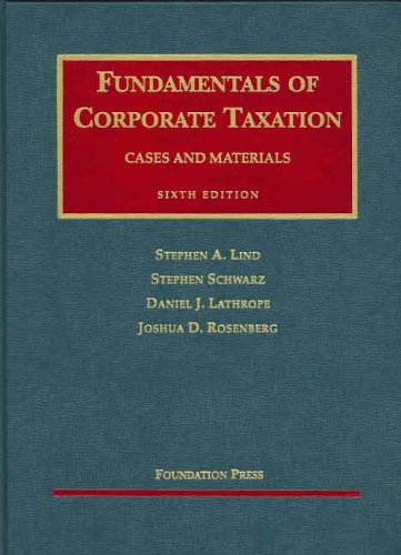 9781587788314: Fundamentals of Corporate Taxation, Cases and Materials 6th Ed (University Casebooks)