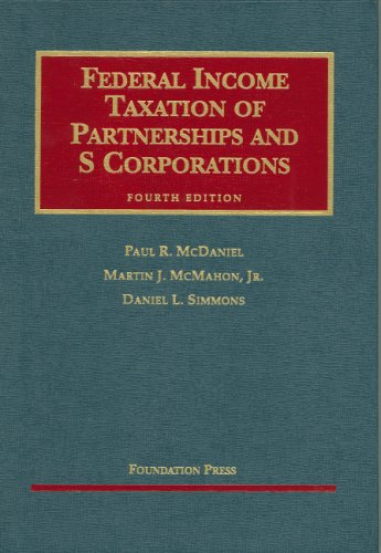 9781587788352: Federal Income Taxation of Partnerships And S Corporations (University Casebook Series)
