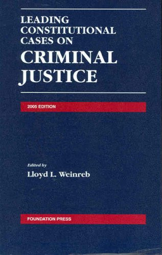 9781587788451: Leading Constitutional Cases on Criminal Justice 2005 (Leading Constitutional Cases on Criminal Justice)