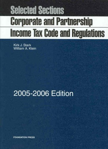 9781587788512: Selected Sections: Corporate and Partnership Income Tax Code and Regulations -- 2005-2006 Edition