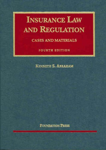 9781587788826: Insurance Law And Regulation: Cases And Materials (University Casebook) (University Casebooks)