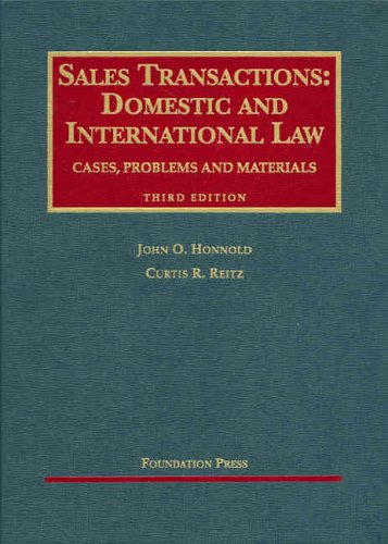 9781587788925: Sales Transactions: Domestic and International Law, Third Edition (University Casebook Series)