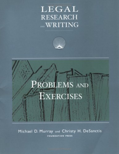 9781587789007: Legal Research And Writing: Problems and Exercises
