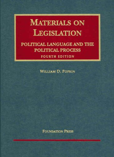 9781587789069: Materials on Legislation, Political Language and the Political Process, 4th ed