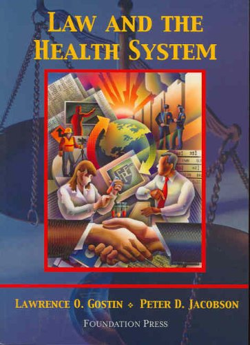 9781587789090: Law and the Health System (University Casebook Series)