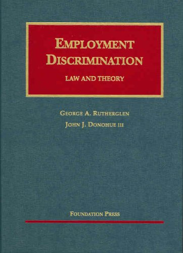 9781587789144: Employment Discrimination: Law and Theory (University Casebook Series)
