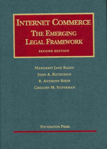 9781587789182: Internet Commerce: The Emerging Legal Framework, 2d (University Casebook Series)