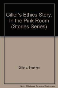 9781587789380: Ethics Story: In the Pink Room (Stories Series) (Law Stories)