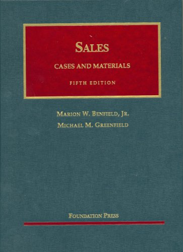 9781587789861: Benfield and Greenfield's Cases and Materials on Sales, 5th (University Casebook Series)