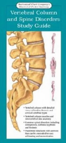 9781587795756: Vertebral Column and Spine Disorders Study Guide (Anatomical Chart Company's Illustrated Pocket Anatomy)