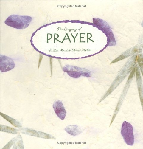 The Language of Prayer: A Blue Mountain: Collection, A Blue
