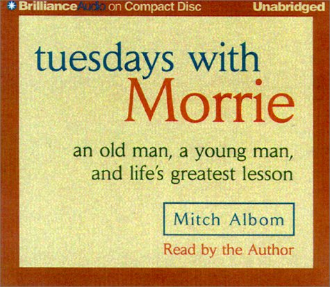 9781587880490: Tuesdays with Morrie: an old man, a young man, and life's greatest lesson