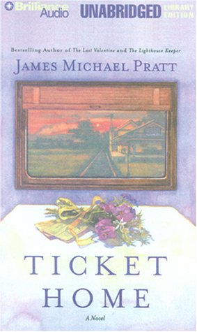 Ticket Home: Pratt, James Michael