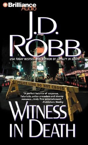 Witness in Death (In Death Series): J. D. Robb