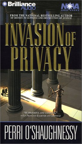 Invasion of Privacy (Nina Reilly Series): O'Shaughnessy, Perri