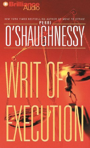 Writ of Execution (Nina Reilly Series): Perri O'Shaughnessy; Laural Merlington (Narrator)