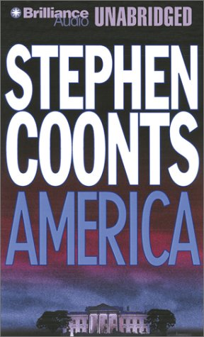 America (Jake Grafton Series): Stephen Coonts