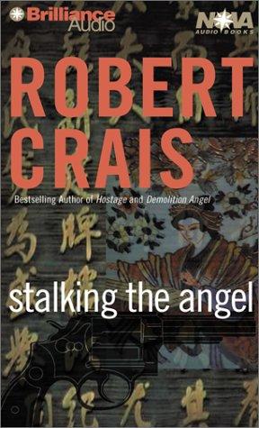 9781587886430: Stalking the Angel (Elvis Cole/Joe Pike Series)