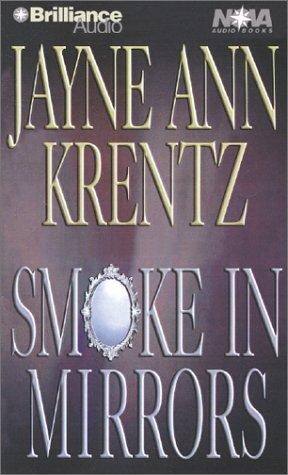 Smoke in Mirrors (Nova Audio Books): Krentz, Jayne Ann